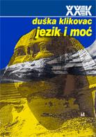 Duska Klikovac - Jezik i moc