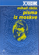 Mihail Riklin -Pisma iz Moskve