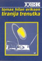 Tomas Eriksen - Tiranija trenutka