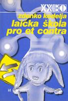 Zdenko Kodelja - Laicka skola