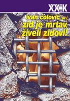 ivan_colovic_zid_je_mrtav