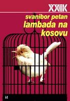 s_petan_lambada_na_kosovu