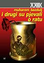 208-I-DRUGI-SU-PJEVALI-O-RATU-t
